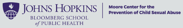 Johns Hopkins Bloomberg School of Public Health | Moore Center for the Prevention of Child Sexual Abuse